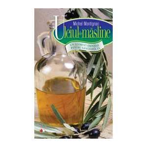 Uleiul de masline. Un aliment esential pentru sanatatea ta 64963
