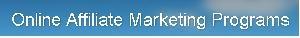 Online Affiliate Marketing Programs