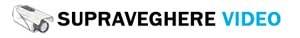 Supraveghere video - Camere supraveghere video - Sisteme supraveghere video